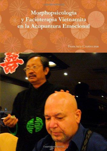 Morphopsicologia y facioterapia vietnamita en la acupuntura emocional