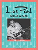 Les Paul: Guitar Wizard (Badger Biographies Series)