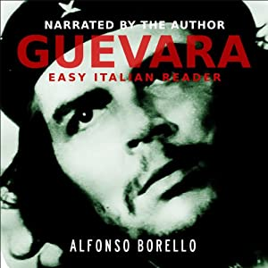 Guevara: Side by Side Edition - English/Italian | [Alfonso Borello]