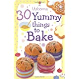 30 Yummy Things to Bake (Usborne Activity Cards)by Fiona Patchett