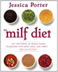 The MILF Diet: Let the Power of Whole...