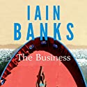 The Business Audiobook by Iain Banks Narrated by Harriet Kershaw