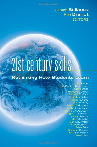 21st Century Skills: Rethinking How Students Learn (Leading Edge), by James Bellanca, Ron Brandt