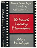 img - for The French Literary Filmmakers book / textbook / text book