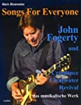 Songs For Everyone: John Fogerty und...