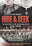 Hide & Seek: The Irish Priest In The Vatican Who Defied The Nazi Command