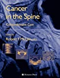 Cancer in the Spine: Comprehensive Care (Current Clinical Oncology)