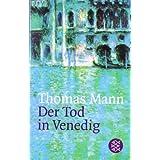 """Der Tod in Venedig. Novelle.von """"Thomas Mann"""""""