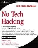 img - for No Tech Hacking: A Guide to Social Engineering, Dumpster Diving, and Shoulder Surfing 1st (first) by Johnny Long, Jack Wiles (2008) Paperback book / textbook / text book