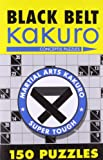 Black Belt Kakuro™: 150 Puzzles