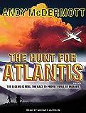 Andy McDermott The Hunt for Atlantis: A Novel (Nina Wilde/Eddie Chase)