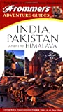 Frommers Adventure Guides: India, Pakistan, and the Himalayas