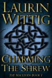 Charming the Shrew (The MacLeods Book I)