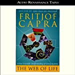 The Web of Life: A New Scientific Understanding of Living Systems | Fritjof Capra