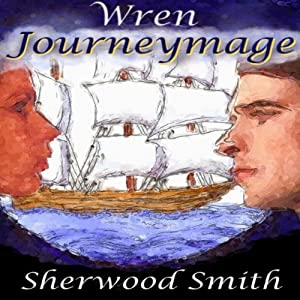 Wren Journeymage | [Sherwood Smith]