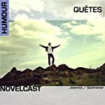 Quêtes (Collection Novelcast) | Sonia Quémener