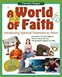 img - for A World of Faith: Introducing Spiritual Traditons to Teens book / textbook / text book
