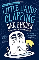 Little Hands Clapping by Dan Rhodes