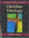 Christian Theology: Scripture, Tradition, and Practice