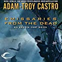 Emissaries from the Dead: Andrea Cort, Book 1 Audiobook by Adam-Troy Castro Narrated by Kathe Mazur