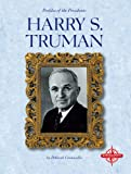 img - for Harry S. Truman (Profiles of the Presidents) book / textbook / text book