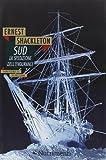 Sud. La spedizione dell'Endurance (8895842472) by Ernest Shackleton