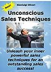 Unconscious sales techniques: Unleash...