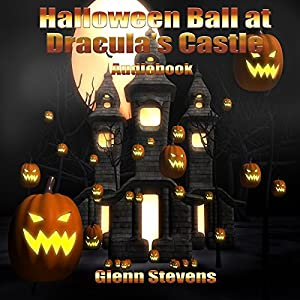 Halloween Ball at Dracula's Castle Audiobook