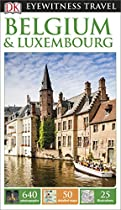 DK Eyewitness Travel Guide: Belgium & Luxembourg (Eyewitness Travel Guides)
