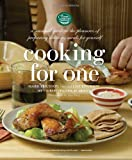 img - for Cooking for One: A Seasonal Guide to the Pleasure of Preparing Delicious Meals for Yourself by The Culinary Institute of America (2011-04-16) book / textbook / text book