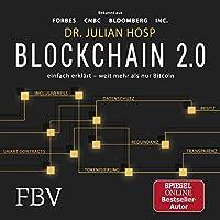 Blockchain 2.0 - einfach erklärt - mehr als nur Bitcoin Hörbuch