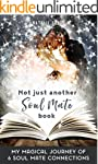 SOUL MATES: SELF HELP: Not Just Anoth...
