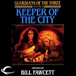 Keeper of the City: Guardians of the Three, Book 2 (       UNABRIDGED) by Diane Duane, Peter Morwood Narrated by P. J. Ochlan