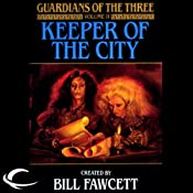 Keeper of the City: Guardians of the Three, Book 2 | Diane Duane, Peter Morwood