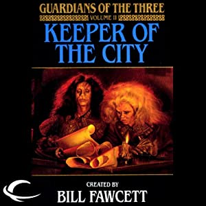 Keeper of the City: Guardians of the Three, Book 2 | [Diane Duane, Peter Morwood]