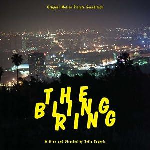 The Bling Ring: Original Motion Picture Soundtrack [3 LP][Explicit]