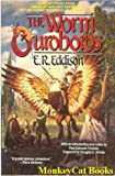 The Worm Ouroboros (0440502993) by E.R. Eddison