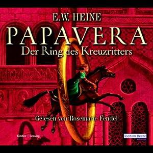 Papavera. Der Ring des Kreuzritters Hörbuch