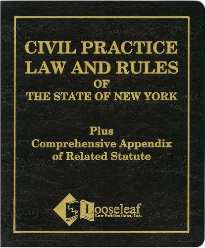 Civil Practice Law & Rules Plus Appendix: NYS Certified