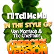 I'll Tell Me Ma (In the Style of Van Morrison & The Chieftains) [Karaoke Version] - Single