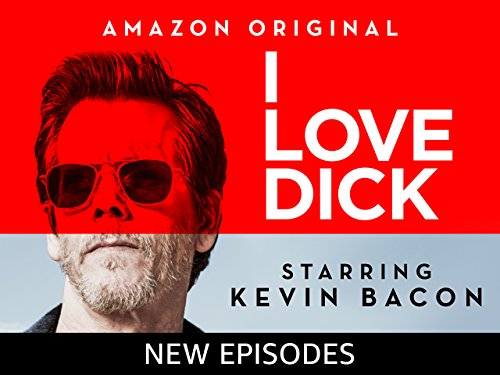 I Love Dick - Season 1