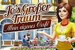 Jo's gro�er Traum: Mein eigenes Caf�...