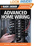 Black & Decker Advanced Home Wiring:...