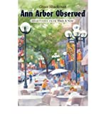 img - for Ann Arbor Observed: Selections from Then and Now (Paperback) - Common book / textbook / text book