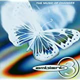 Ambient 3: Music of Changes, A Brief History of Ambient