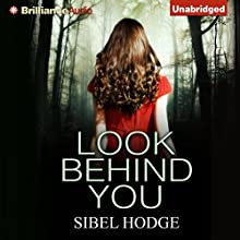 Look Behind You (       UNABRIDGED) by Sibel Hodge Narrated by Susan Duerden