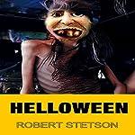 Helloween | Robert Stetson
