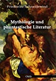 Mythologie und phantastische Literatur