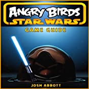 Angry Birds Star Wars Game Guide | [Josh Abbott]