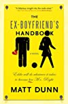 The Ex-Boyfriend&#39;s Handbook